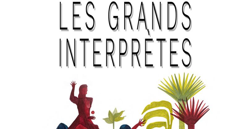 Les Grands Interprètes - Toulouse